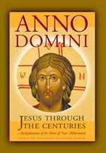 Anno Domini: Jesus Through the Ages