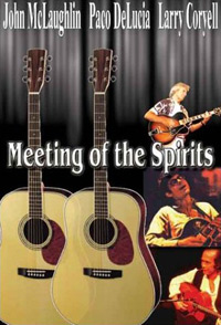 John McLaughlin, Paco Delucia and Larry Coryell - Meeting of the Spirits