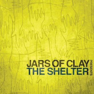 Jars of Clay - The Shelter CD Cover