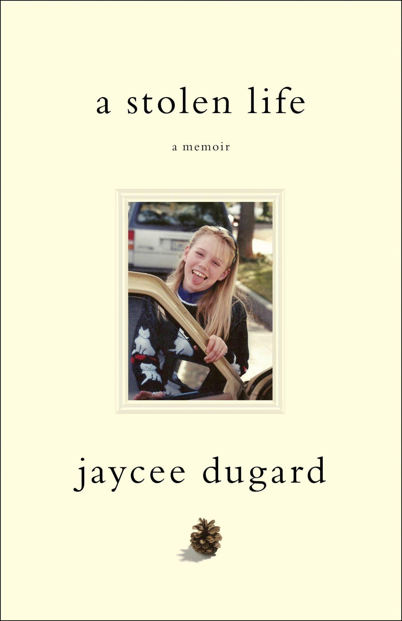 """Jacee Dugard's """"A Stolen Life"""" cover."""