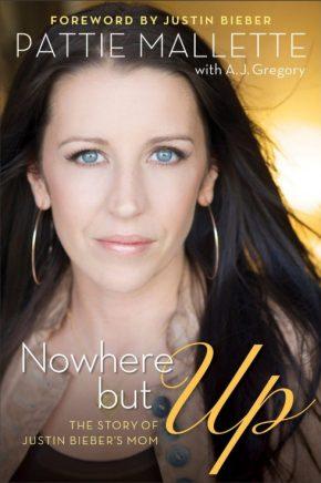 Pattie Mallette - Nowhere but up